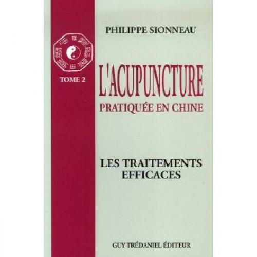 L'acupuncture pratiquée en Chine - Tome 2