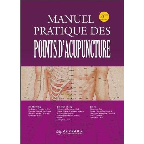 Manuel pratique des points d'acupuncture