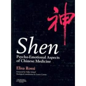 Shen: Psycho-emotional aspects of Chinese medicine