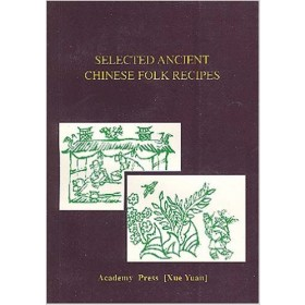 Selected ancient Chinese folk recipes