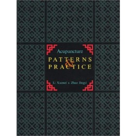 Acupuncture patterns and practice