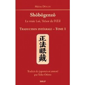Shôbôgenzô - Tome 1