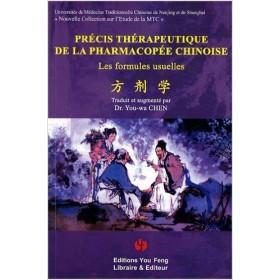 Précis thérapeutique de la pharmacopée Chinoise