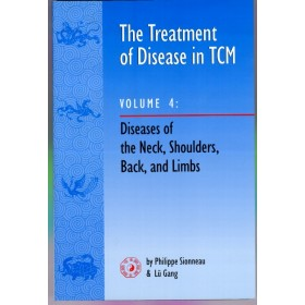 The treatment of disease in TCM - Volume 4