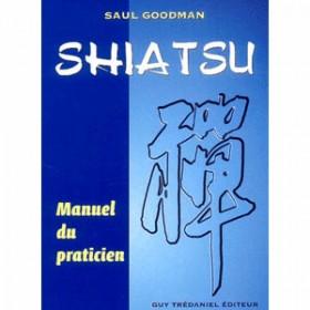 Shiatsu, le manuel du practicien