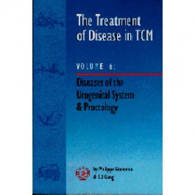 The treatment of disease in TCM - Vol. 6