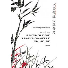 Traité de psychologie traditionnelle Chinoise