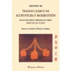 Tratado clasico de acupuntura y moxibustion