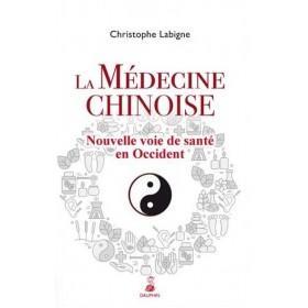 La Médecine Chinoise, Nouvelle voie de santé en...